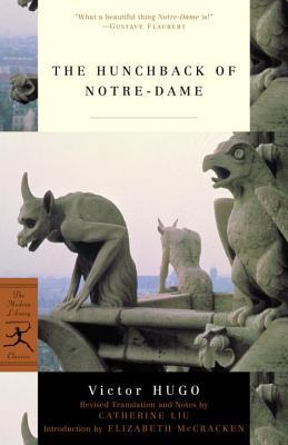 The Hunchback of Notre Dame By Hugo, Victor/ Liu, Catherine (TRN)/ McCracken, Elizabeth (INT)/ Liu, Catherine